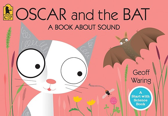 Oscar and the Bat By Waring, Geoff/ Waring, Geoff (ILT)